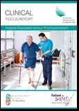 Clinical Focus Report – Hospital Associated Venous Thromboembolism